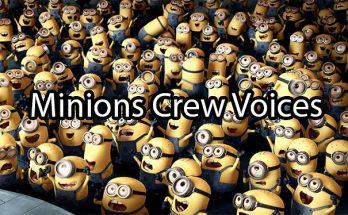 Minions Crew Voices